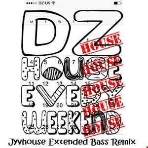 David Zowie   House Every Weekend (Jyvhouse Extended Bass Remix)