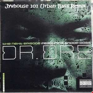 Dr Dre ft Snoop Dogg   The Next Episode (Jyvhouse 101 Urban Bass Remix)