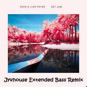Zedd ft Liam Payne   Get Low (Jyvhouse Extended Bass Remix)