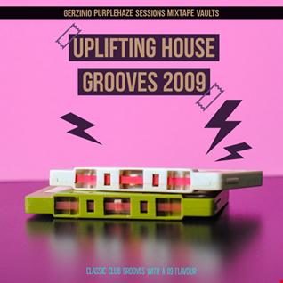 Oldskool Uplifting  House Grooves 2009 mixtape