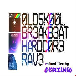 Gerzinio oldskool breakbeat hardcore rave