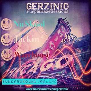 Purple Haze sessions July 16 Nu Skool Jackin WareHouse Grooves