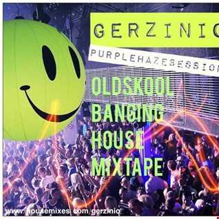 Oldskool Banging House Mixtape