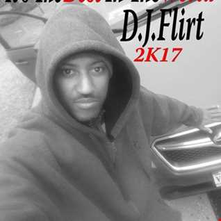 The Best In The World D.J.Flirt 2k17