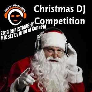 2013 Christmashy Mix Set by Ariel of Xone Fm