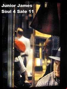 Junior James Soul 4 Sale Part 11