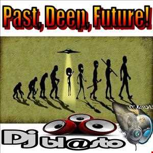 past deep and future