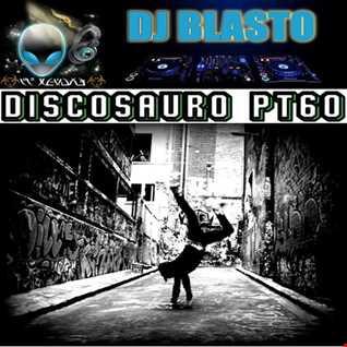 Discosauro Pt60