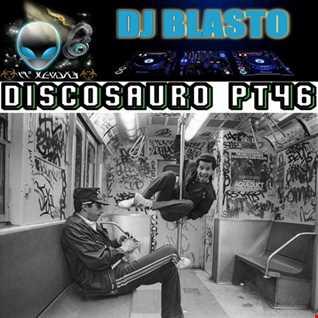 Discosauro Prt 46