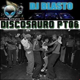 Discosauro Pt6