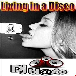 Living in a Disco