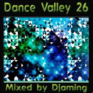 *** !!! IN THE VALLEY OF DANCE !!! *** !!! SUPERIOR DANCE NEWS JANUAR/FEBRUAR 2013 !!! ***Dance Valley 26