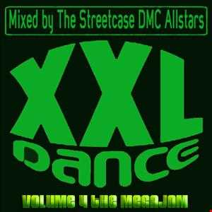 EXCLUSIVE - EXTREME DJ PARTY FULL ENERGY DANCE MEGAMIX !!! XXL Dance Vol.4 The Megajam Mixed by The Streetcase DMC Allstars  !!!