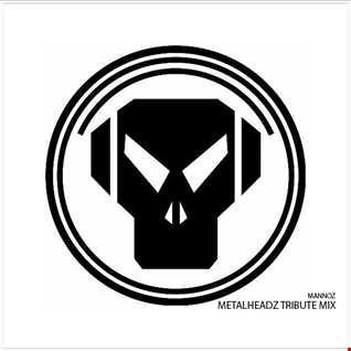 Scotty Mann   Metalheadz Tribute