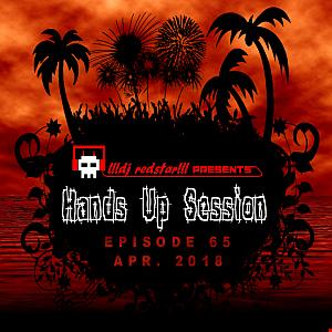 !!!dj redstar!!! - Hands Up Session EP. 65 (Apr. 2018)