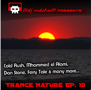 !!!dj redstar!!! - Trance Nature Ep. 19