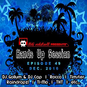 !!!dj redstar!!! -  Hands Up Session EP. 49 (Dec. 2016)