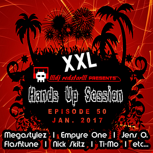 !!!dj redstar!!! - Hands Up Session EP. 50 - XXL (Jan. 2017)