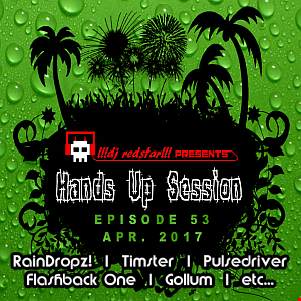 !!!dj redstar!!! - Hands Up Session EP. 53 (Apr. 2017)
