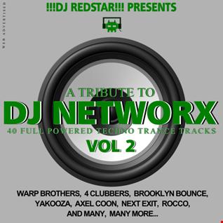 A Tribute to DJ NETWORX Vol. 2 - CD1 - mixed by !!!dj redstar!!!