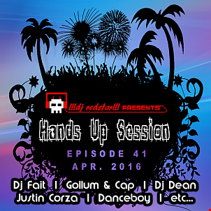!!!dj redstar!!! - Hands Up Session EP. 41 (Apr. 2016)
