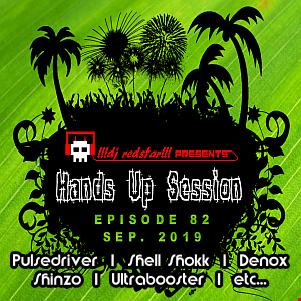 !!!dj redstar!!! - Hands Up Session EP. 82 (Sep. 2019)