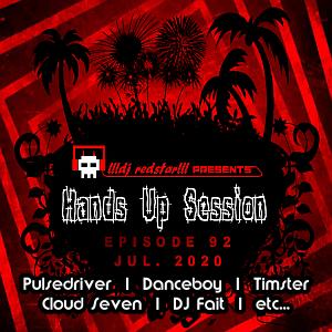 !!!dj redstar!!! - Hands Up Session EP. 92 (Jul. 2020)
