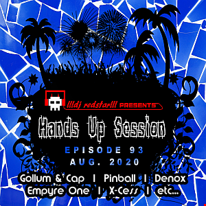 !!!dj redstar!!! - Hands Up Session EP. 93 (Aug. 2020)