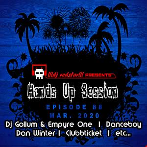 !!!dj redstar!!! - Hands Up Session EP. 88 (Mar. 2020)