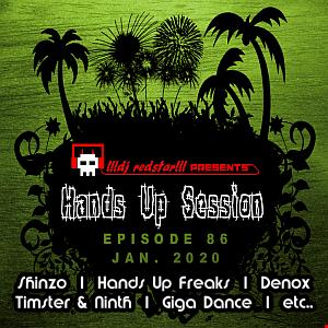 !!!dj redstar!!! - Hands Up Session EP. 86 (Jan. 2020)