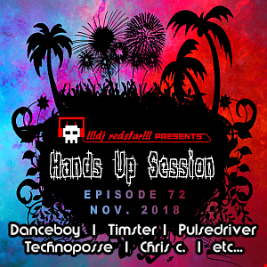 !!!dj redstar!!! - Hands Up Session EP. 72 (Nov. 2018)