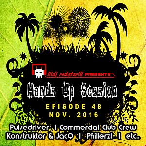 !!!dj redstar!!! - Hands Up Session EP. 48 (Nov. 2016)