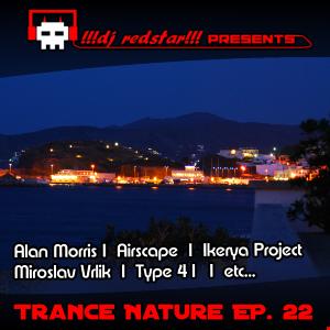 !!!dj redstar!!! - Trance Nature Ep. 22