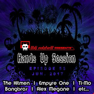 !!!dj redstar!!! - Hands Up Session EP. 55 (Jun. 2017)