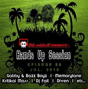 !!!dj redstar!!! - Hands Up Session EP. 80 (Jul. 2019)