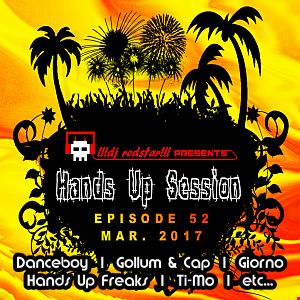 !!!dj redstar!!! - Hands Up Session EP. 52 (Mar. 2017)