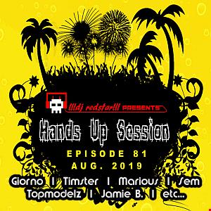 !!!dj redstar!!! - Hands Up Session EP. 81 (Aug. 2019)