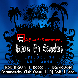 !!!dj redstar!!! - Hands Up Session EP. 34 (Sep. 2015)