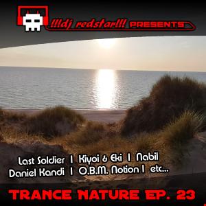 !!!dj redstar!!! - Trance Nature Ep. 23