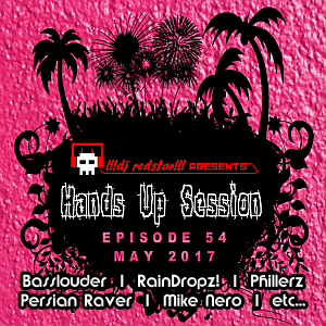 !!!dj redstar!!! - Hands Up Session EP. 54 (May 2017)