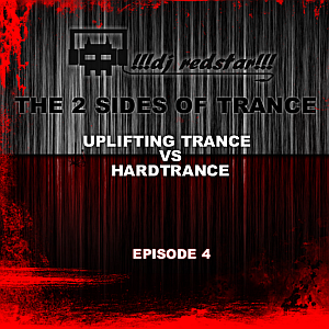 !!!dj redstar!!! - the 2 sides of trance ep.4