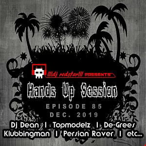!!!dj redstar!!! - Hands Up Session EP. 85 (Dec. 2019)