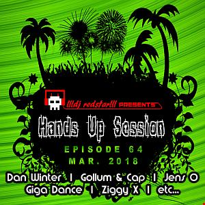 !!!dj redstar!!! - Hands Up Session EP. 64 (Mar. 2018)