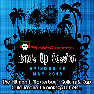 !!!dj redstar!!! - Hands Up Session EP. 66 (May 2018)