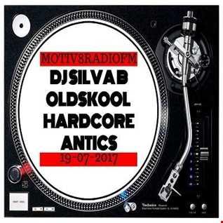 DJ SILVA B OLDSKOOL HARDCORE ANTICS19 07 2017