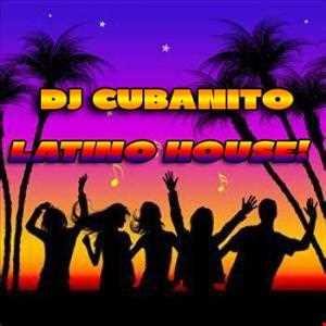 DJ Cubanito Latino House!