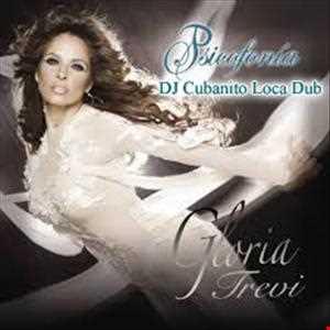 Gloria Trevi   Psicofonia (Cubanito Loca Dub)