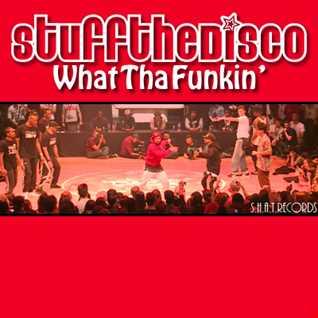 What Tha Funkin (Clip)