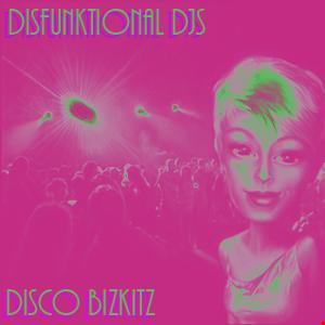 Disco Bizkitz