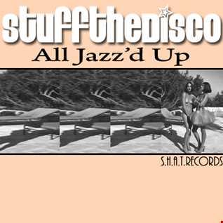 All Jazz'd Up (Clip)